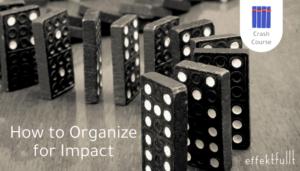 Få organisationen att vilja mäta effekt